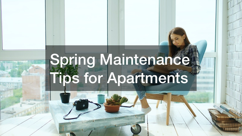 Spring Maintenance Tips for Apartments