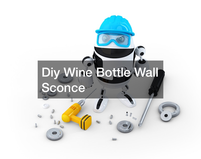 Diy Wine Bottle Wall Sconce