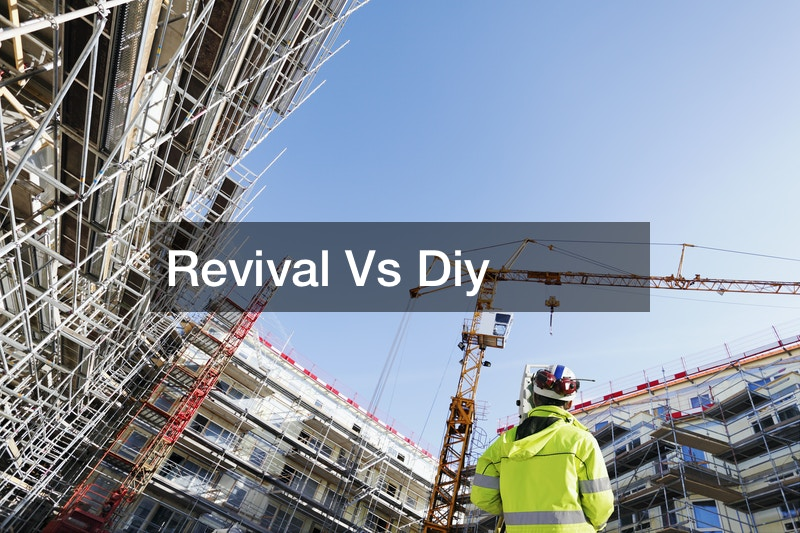Revival Vs Diy