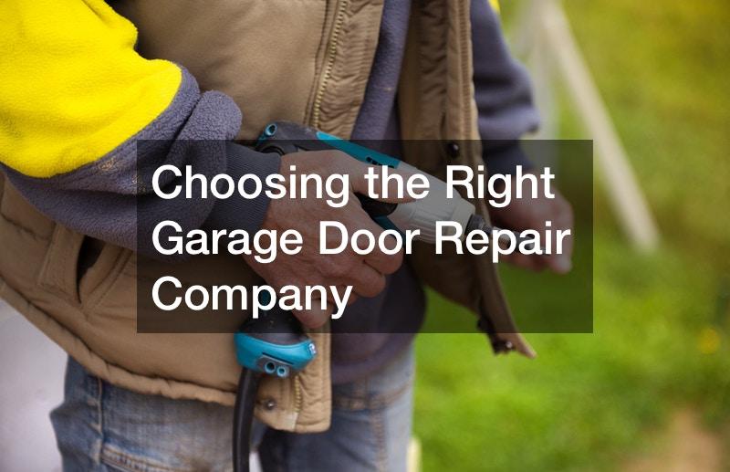 Choosing the Right Garage Door Repair Company